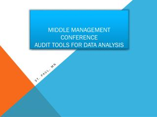 Middle Management CONFERENCE Audit Tools for data analysis