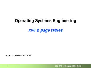 Operating Systems Engineering xv6 & page tables
