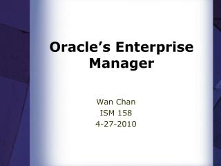 Oracle�s Enterprise Manager