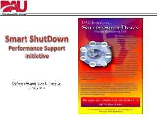 Smart  ShutDown Performan ce Support Initiative