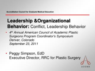 Leadership  &Organizational Behavior:  Conflict, Leadership  Behavior
