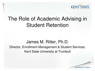 The Role of Academic Advising in Student Retention