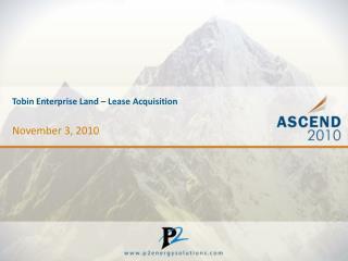 Tobin Enterprise Land – Lease Acquisition
