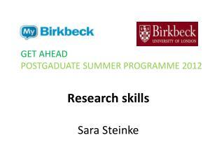 R esearch  skills Sara Steinke