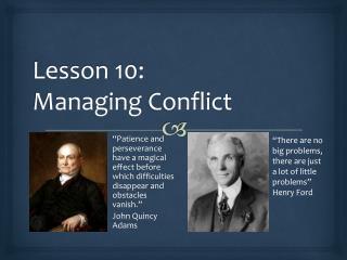 Lesson 10:  Managing  Conflict