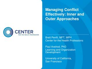 Managing Conflict Effectively: Inner and Outer Approaches