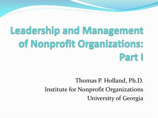 Leadership and Management of Nonprofit Organizations: Part I