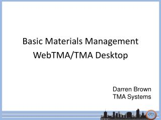 Basic Materials Management WebTMA/TMA Desktop