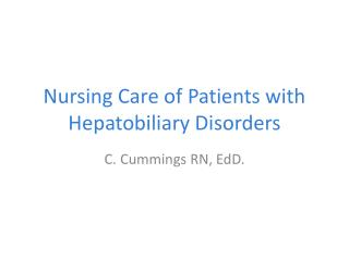 Nursing Care of Patients with Hepatobiliary Disorders