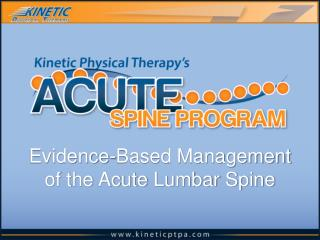 Evidence-Based Management of the Acute  L umbar  S pine