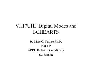 vhfuhf digital modes and schearts