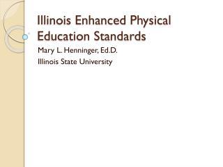 Illinois Enhanced Physical Education Standards