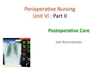 Perioperative Nursing Unit VI :  Part II