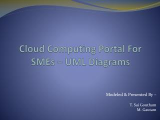 Cloud Computing Portal For SMEs – UML Diagrams