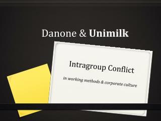Danone  &  Unimilk
