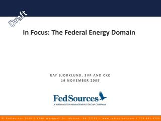 In Focus: The Federal Energy Domain