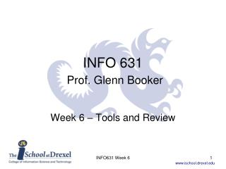 INFO 631 Prof. Glenn Booker