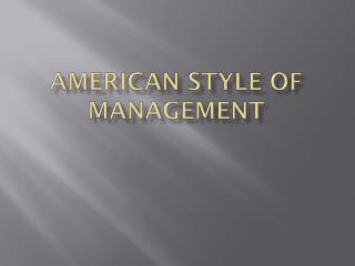 American Style of Management