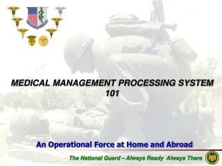 MEDICAL MANAGEMENT PROCESSING SYSTEM 101