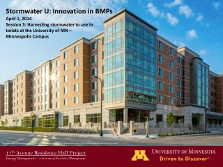 17 th  Avenue Residence Hall Project Energy Management –  a division of Facilities Management