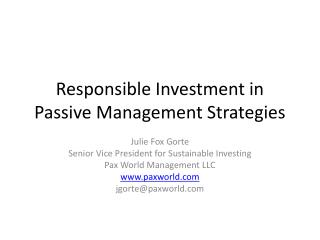 Responsible Investment in Passive Management Strategies