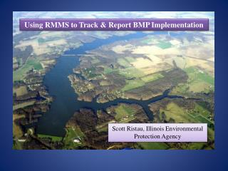 Using RMMS to Track & Report BMP Implementation