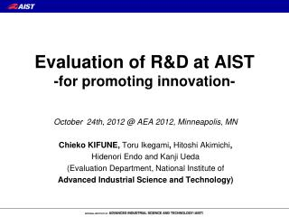 Evaluation of R&D at AIST -for promoting innovation-