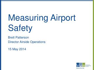 Measuring Airport Safety