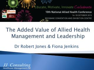 The Added  Value of Allied Health Management and Leadership