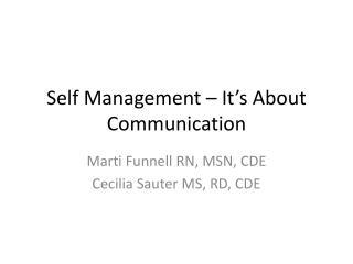 Self Management – It's About Communication