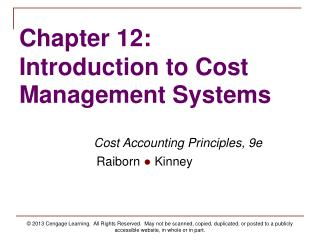 Chapter 12: Introduction to Cost Management Systems