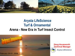 arysta lifescience turf  ornamental arena - new era in turf insect control