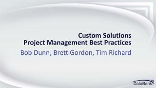 Custom Solutions  Project Management Best Practices
