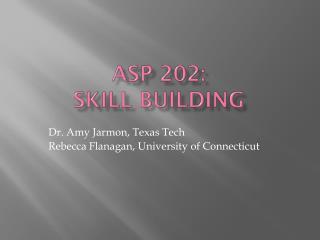 ASP 202:  Skill Building
