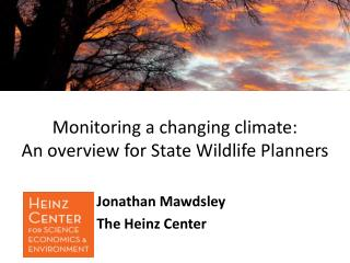 Monitoring a changing climate:  An overview for State Wildlife Planners