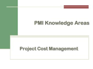 Project  Cost  Management