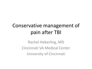 Conservative management of pain after TBI