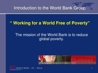 Introduction to the World Bank Group