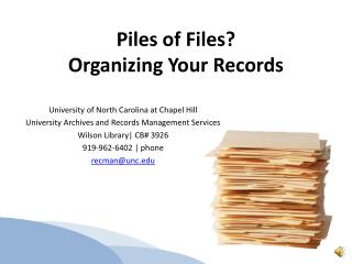 Piles of Files? Organizing Your Records