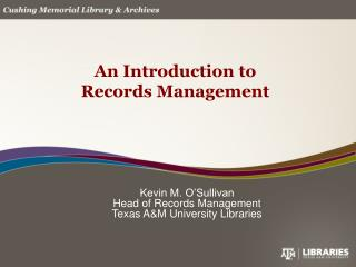 An Introduction to Records Management