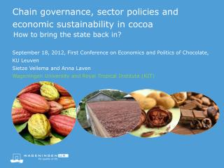 Chain governance, sector policies and economic sustainability in cocoa