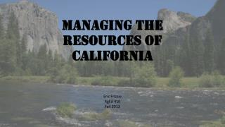 Managing the resources of California