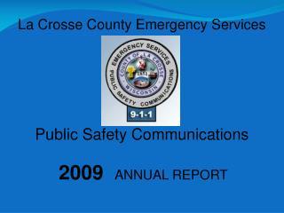 la crosse emergency dispatch center