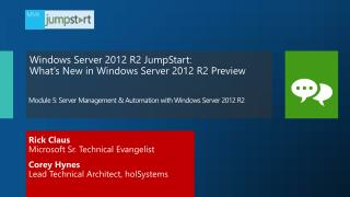 Module  5:  Server Management & Automation with Windows Server 2012  R2
