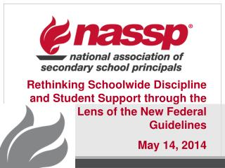 Rethinking Schoolwide Discipline and Student Support through the Lens of the New Federal  Guidelines May 14, 2014