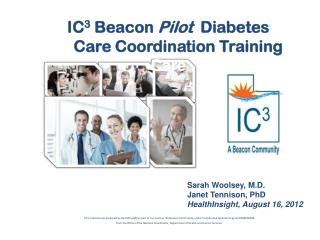 IC 3 Beacon  Pilot   Diabetes     Care Coordination Training Care