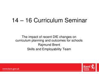 14 � 16 Curriculum Seminar