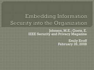 Embedding Information Security into the Organization