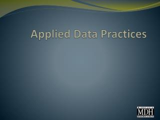 Applied Data Practices