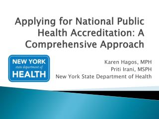 Applying for National Public Health Accreditation: A Comprehensive Approach